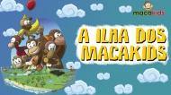 A ilha dos Macakids